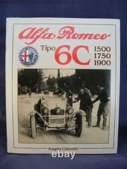 Alfa Romeo Tipo 6c 1500, 1750, 1900 Angela Cherrett Haynes F720 Couverture Rigide