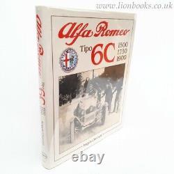 Alfa Romeo Tipo 6c, 1500, 1750, 1900 (livre Automobile De Foulis)