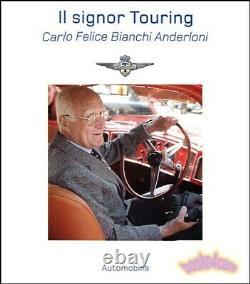 Touring Superleggera Livre IL Signor Carrozzeria Anderloni Carlo Felice Bianchi